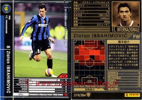 N° 319 - Zlatan IBRAHIMOVIC (2006-07, Inter Milan, ITA > 2012-??, PSG)