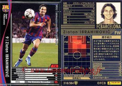 N° 318 - Zlatan IBRAHIMOVIC (2009-10, FC Barcelone, ESP > 2012-??, PSG)