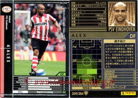 N° 259 - ALEX (2006-07, PSV Eindhoven, NLD > Jan 2012-14, PSG)
