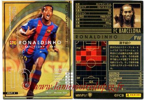 N° WMVP - RONALDHINO (2001-03, PSG > 2004-05, FC Barcelone, ESP) (World MVP)