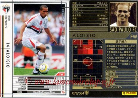 N° 078 - José ALOISIO (2001-03, PSG > 2006-07, Sao Paulo FC, BRE)