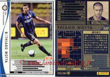 N° 252  - Thiago MOTTA (2009-10, Inter Milan, ITA > Jan 2012-??, PSG)