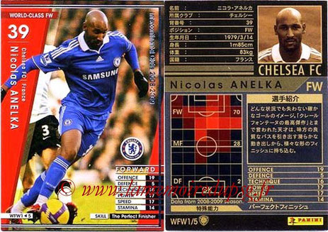 N° WFW1 - Nicolas ANELKA (1995-97 puis 2000-Jan 02, PSG > 2008-09, Chelsea, GBR)(World Class FW)
