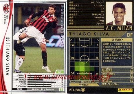 N° 214 - Thiago SILVA (2009-10, Milan AC, ITA > 2012-??, PSG)