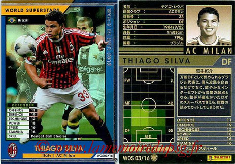 N° WOS03 - Thiago SILVA (2011-12, Milan AC, ITA > 2012-??, PSG) (World Superstar)