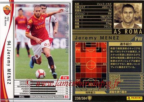 N° 238 - Jeremy MENEZ (2009-10, AS Roma, ITA > 2011-14, PSG)