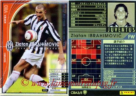 N° CRA3 - Zlatan IBRAHIMOVIC (2005-06, Juventus Turin, ITA > 2012-??, PSG) (Crack)