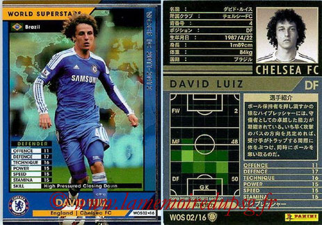 N° WOS2 - David LUIZ (2011-12, Chelsea, GBR > 2014-??, PSG)  (World Superstar)