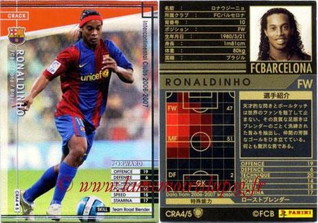 N° CRA4 - RONALDHINO (2001-03, PSG > 2006-07, FC Barcelone, ESP) (Crack)