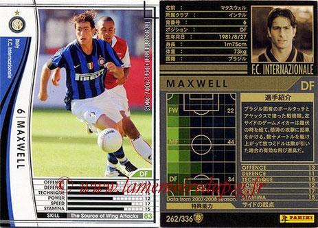 N° 262 - MAXWELL (2007-08, Iner Milan, ITA > Jan 2012-??, PSG)