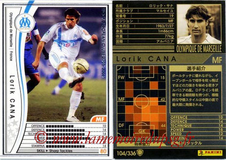 N° 104 - Lorik CANA (2002-05, PSG > 2005-06, Marseille)