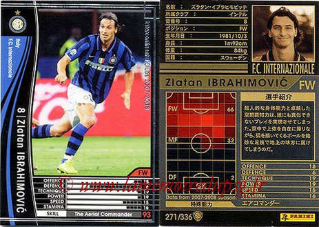N° 271 - Zlatan IBRAHIMOVIC (2007-08, Inter Milan, ITA > 2012-??, PSG)