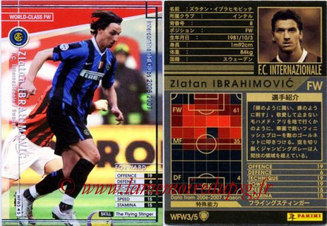 N° WFW3 - Zlatan IBRAHIMOVIC (2006-07, Inter Milan, ITA > 2012-??, PSG) (World Class FW)