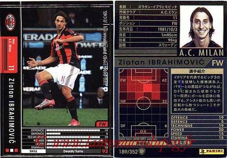 N° 189 - Zlatan IBRAHIMOVIC (2010-11, Milan AC, ITA > 2012-??, PSG)