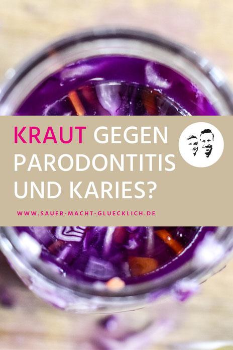 Kraut gegen Karies und Parodontitis