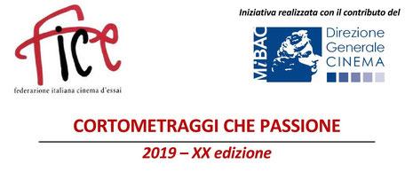 CORTOMETRAGGI CHE PASSIONE  2019 – XX edizione