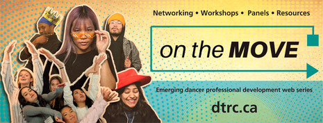 On the move emerging dancer professional development web series
