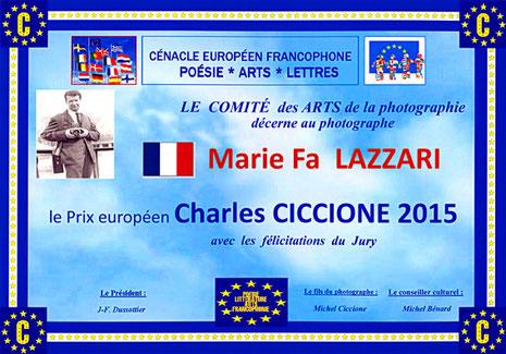 Diplôme prix européen de photographie Charles Ciccione remis par Michel Ciccione à Marie-Fa Lazzari le 13 juin 2015, à la Société des Poètes Français, rue Monsieur le Prince 75006 Paris.