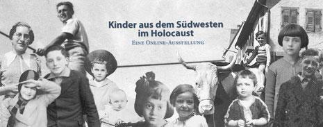 Bild: Kinder aus dem Südwesten im Holocaust. Eine Online-Ausstellung, Gedenkstättenverbund Gäu Neckar Alb, alle Rechte vorbehalten.