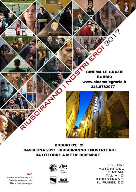 riusciranno i nostri eroi 2017 - Cinema Le Grazie Bobbio