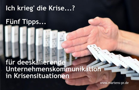 Krisen PR - 5 Tipps für deeskalierende Kommunikation in Krisensituationen