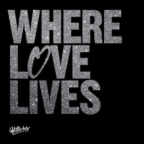 Glitterbox | Where Love Lives