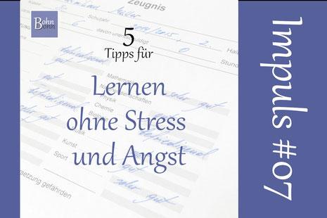 5 Tipps für Lernen ohne Stress und Angst