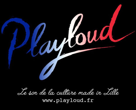 Playloud, le son de la culture made in Lille. DAB+, internet, Eurozone Lille, Courtrai, Tournai. RNT