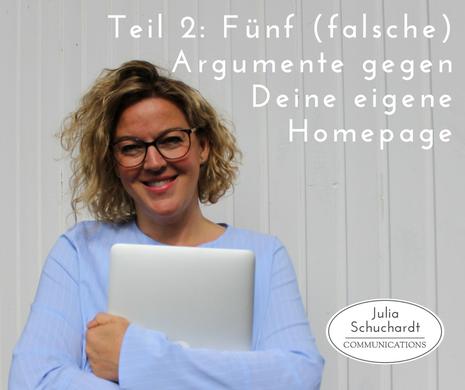 Teil 2: Fünf falsche Argumente gegen Deine eigene Homepage