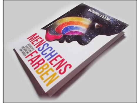 Menschens Farben - Geschichte, Bedeutung und Wirkung von Farben