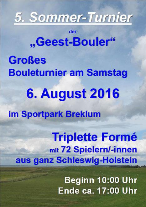 Plakat zum 5. Sommer-Turnier der Geest-Bouler am 6. August 2016