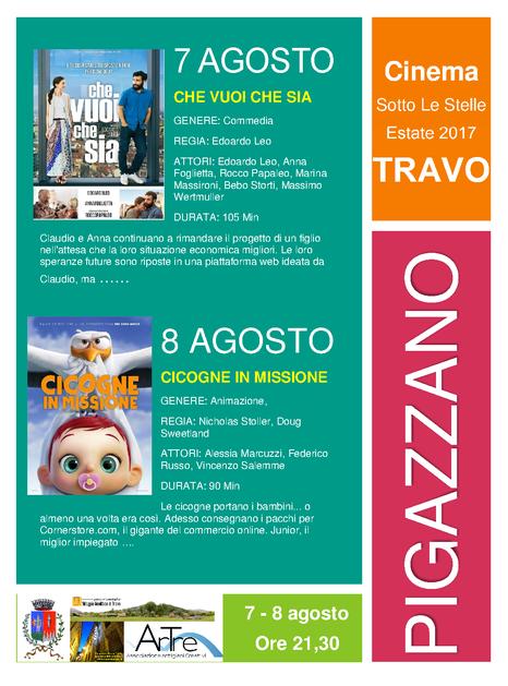 7-8 agosto Cinema sotto le stelle PIGAZZANO di TRAVO