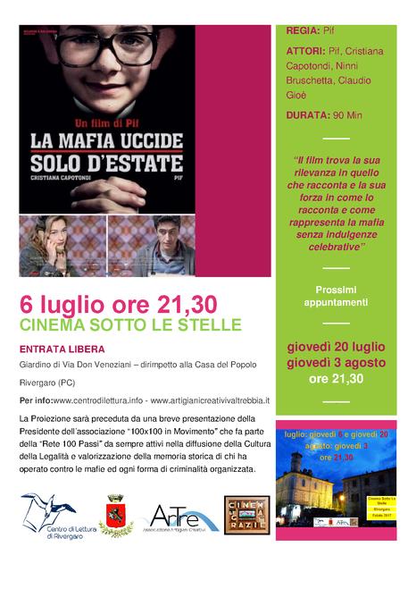 LA MAFIA UCCIDE SOLO D'ESTATE 6 luglio ore 21,30 (circa) ENTRATA GRATUITA giardino di via don Veneziani