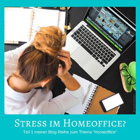 """Stress im Homeoffice? Teil 1 der Blog-Reihe zum Thema """"Homeoffice"""" con Glücks-Coach Sabrina Sierks"""