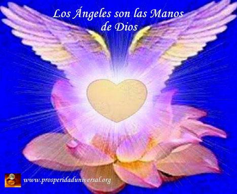 ÁNGELES DE LUZ DIVINA-LOS ÁNGELES SON LAS MANOS DE DIOS - PROSPERIDAD UNIVERSAL - www.prosperidaduniversal.org