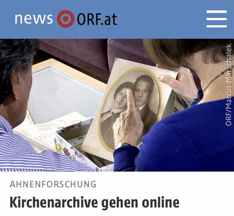 ORF.AT 20.2.2021: Ahnenforschung - Kirchenarchive gehen online