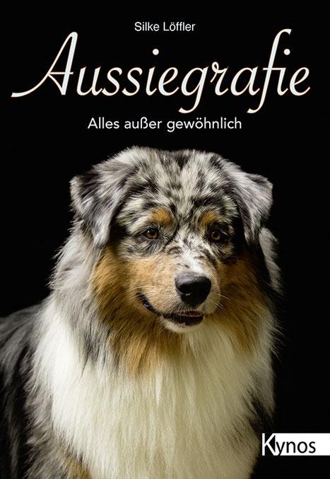Buch Aussiegrafie - Alles außer gewöhnlich! Aus dem Kynos Verlag von Silke Löffler