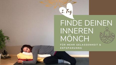 """Online Kurs """"Finde deinen inneren Mönch II"""""""