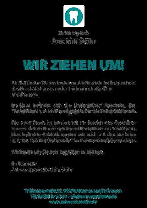 Wir ziehen um! Zahnarztpraxis Joachim Stöhr Mühlhausen