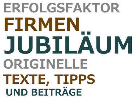 Firmenjubiläum Ratgeber - Texte, Tipps und Beiträge