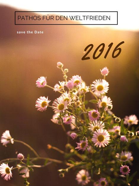 Pathos für den Weltfrieden - save the date