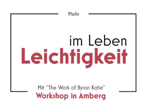 The Work of Byron Katie in Amberg