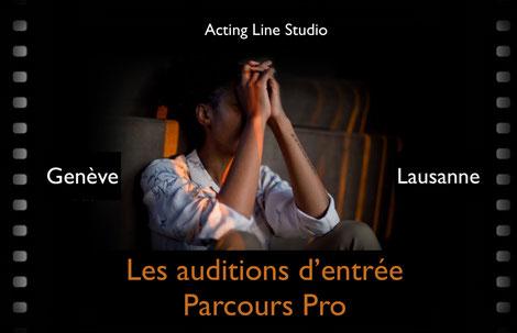 Audition d'entrée Classes Pré'Pro Acting Line Studio