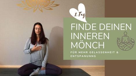 """Online Kurs """"Finde deinen inneren Mönch I"""""""