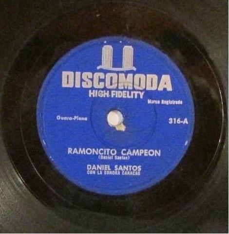 """Discomoda 316-A, """"Ramoncito campeon""""."""