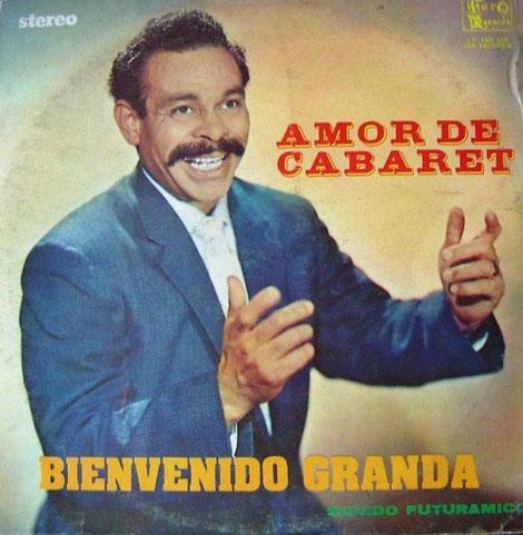 Bienvenido Granda - Amor de Cabaret.