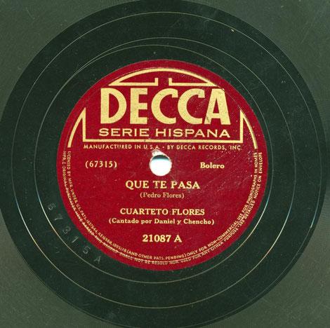 """Decca 21087-A, """"Que te pasa""""."""