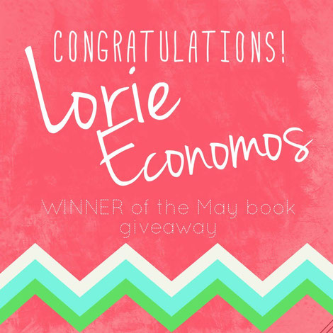 Lorie Economos of Bridgewater, MA is the winner of the May book giveaway
