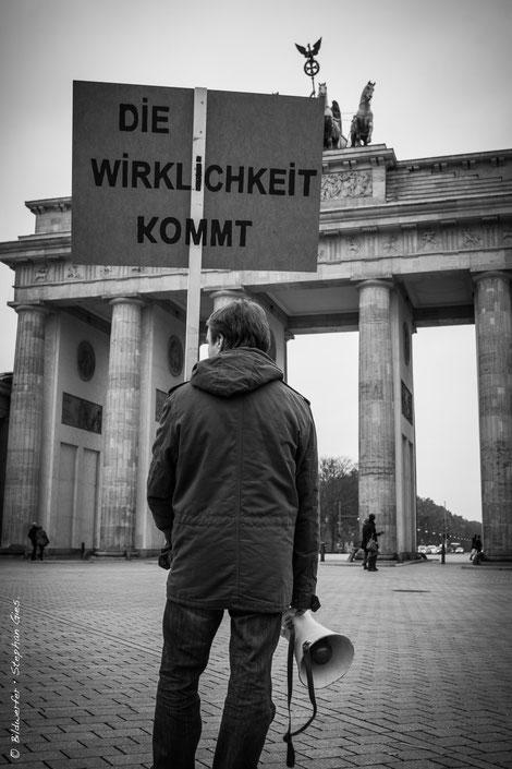 Willkommen in der Wirklichkeit - Brandenburger Tor in Berlin