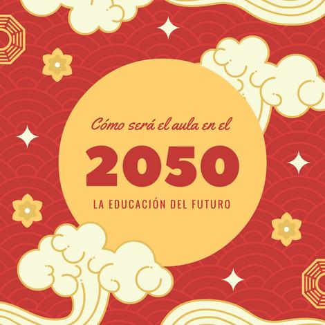 La Educación Del Futurocómo Será El Aula Del 2050 Web
